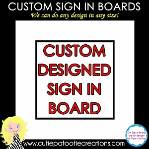Custom Sign in Board - Made to Match your Theme - Designed with Your Logo or Our Logo