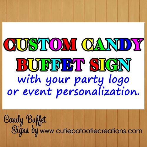 Personalized Candy Buffet Vinyl Sign With Your Party Logo