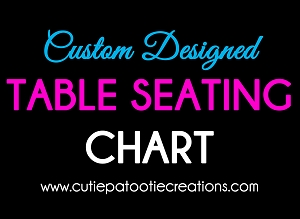 Custom Designed Table Seating Chart Made to Match Your Theme