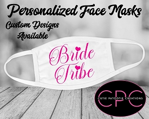 Bridal Party Wedding Masks, Bride Tribe Personalized Face Masks