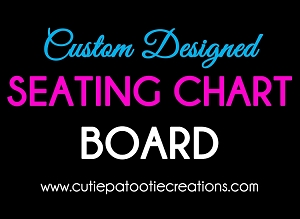 Custom Designed Seating Chart Board Made to Match Your Theme