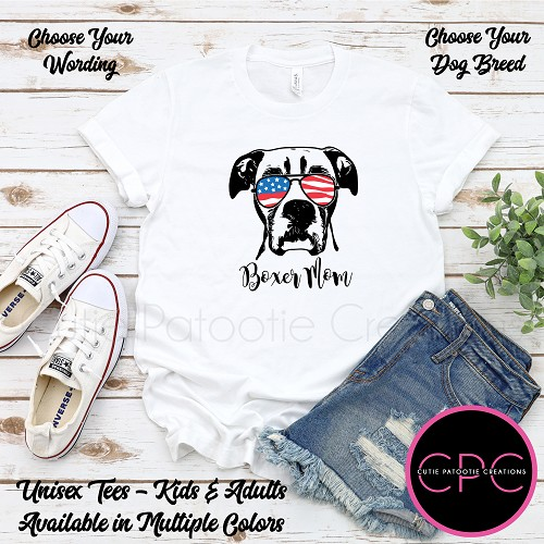 Personalized Boxer Dog Mom T-Shirt, Boxer Dog Dad Shirt, Unisex Tees with or without USA Sunglasses