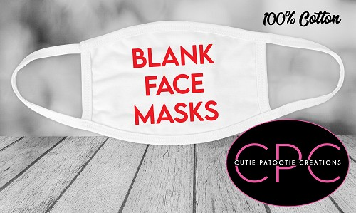 White Cotton Blank Masks for DIY - Do it Yourself - Clients - LOW MINIMUMS