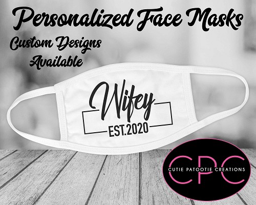 Personalized Wedding Wifey Face Mask - Hubby Also Available