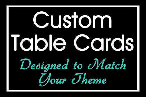 Table Cards - Custom Designed - SEE DESCRIPTION