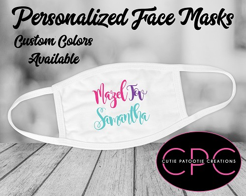 Mazel Tov Bat Mitzvah Face Mask - Custom Colors Available