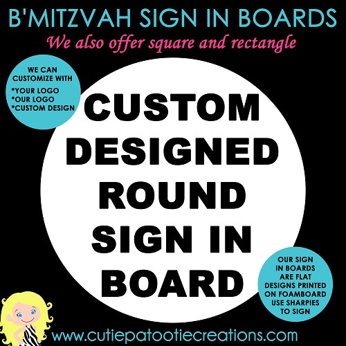 Round Bar Bat Mitzvah Sign in Board - Custom with Your Logo or Our Logo
